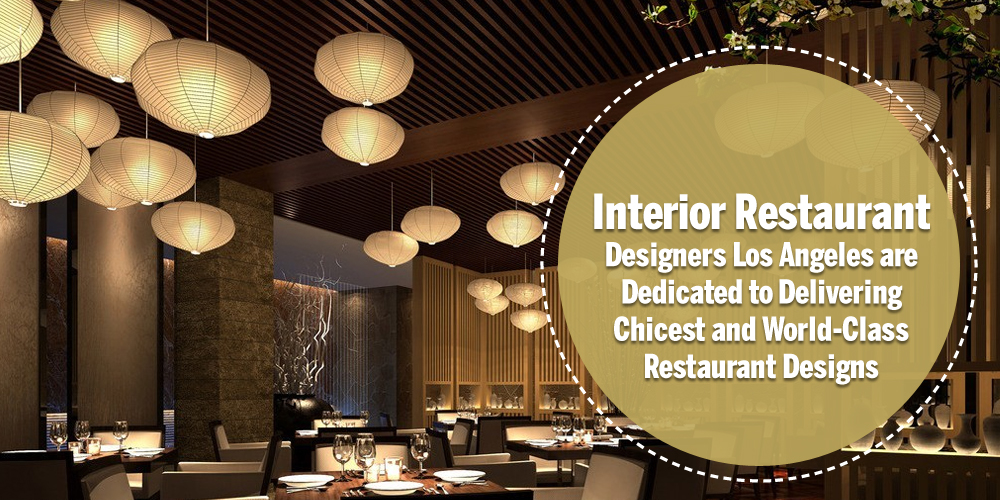 The next idea international restaurant and food for Interior design los angeles