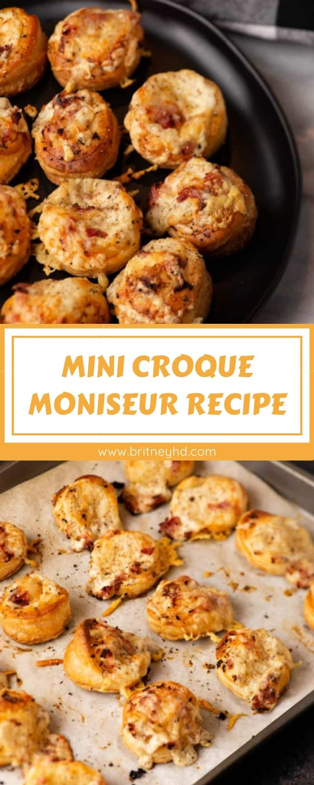 MINI CROQUE MONISEUR RECIPE