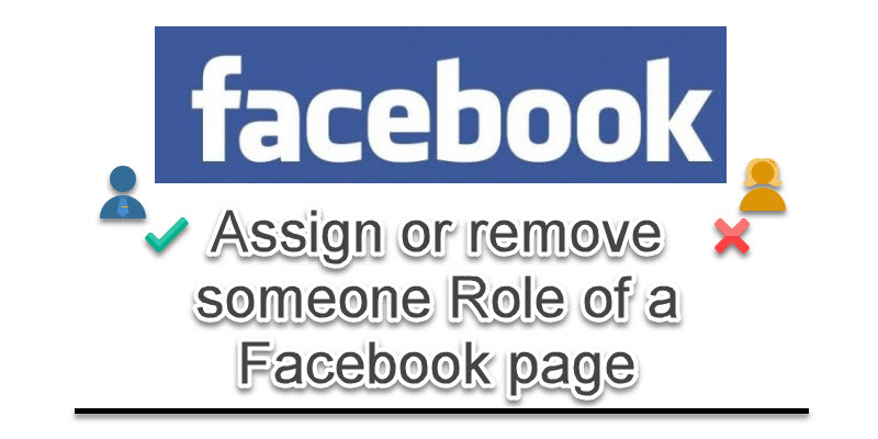 Assign or remove someone role of a Facebook page