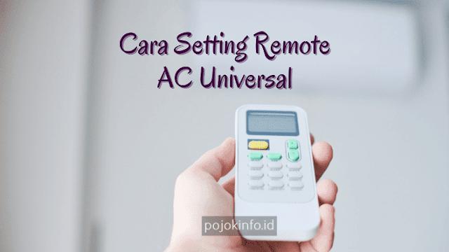 cara setting remote ac universal