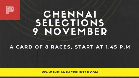 Chennai Race Selections 9 November