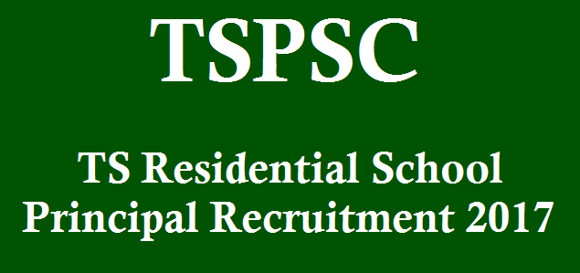 TS State, TS Jobs, TS Recruitment, TS Residentials, Principal Posts, School Principal, Residential Schools, TSPSC, TSPSC Recruitments