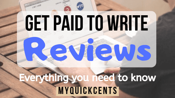 Top 10 Legit ways to Get Paid To Write Reviews Online