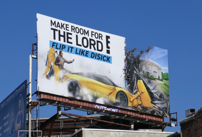 Make Room for Lord Flip it Like Disick billboard