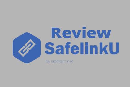 Review SafelinkU Lengkap Cara Daftar Terbaru 2019