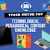 TPACK (Technological Pedagogical Content Knowledge) Untuk Pengajaran dan Pembelajaran