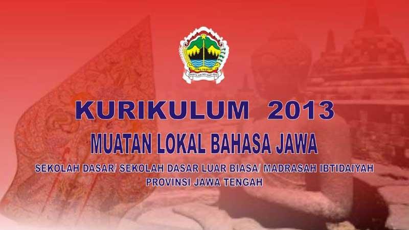 Kurikulum Mata Pelajaran Muatan Lokal Bahasa Jawa Provinsi Jawa Tengah
