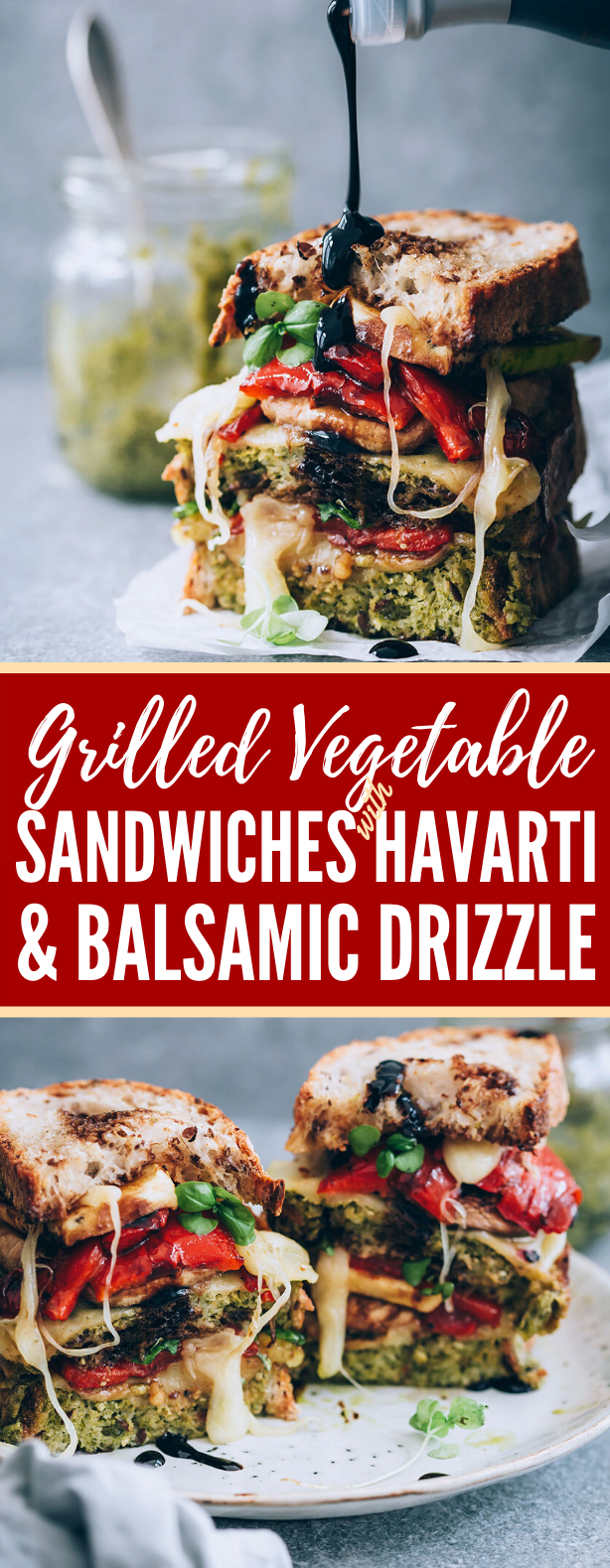 GRILLED VEGETABLE SANDWICHES WITH HAVARTI AND BALSAMIC DRIZZLE #vegetarian #lunch