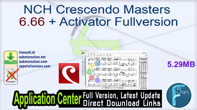 NCH Crescendo Masters 6.66 + Activator Fullversion