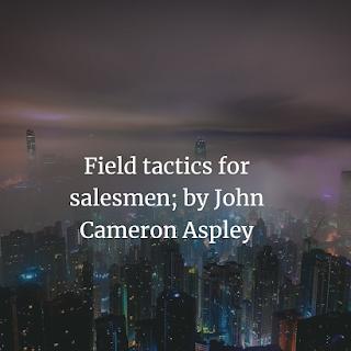 Field tactics for salesmen