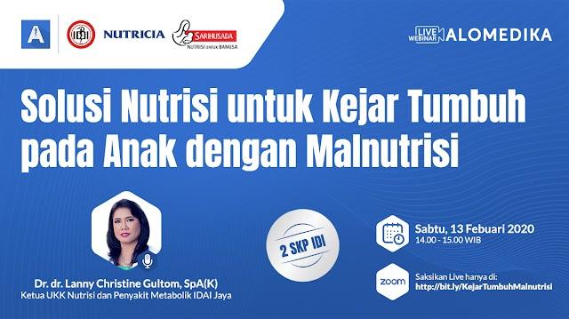 """GRATIS 2 SKP IDI """" Solusi Nutrisi untuk Kejar Tumbuh pada Anak dengan Malnutrisi"""""""