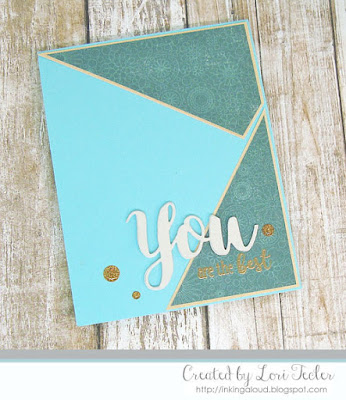 You Are the Best card-designed by Lori Tecler/Inking Aloud-stamps and dies from SugarPea Designs