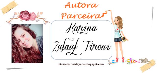 http://letraseternasdayane.blogspot.com.br/search/label/Karina%20Zulauf%20Tironi