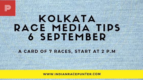 Kolkata Race Media Tips 6th September