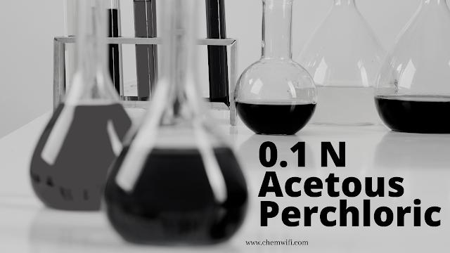 0.1 Acetous Perchloric Solution