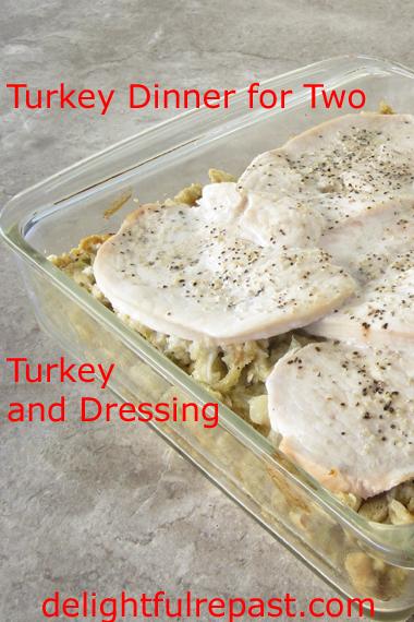 Turkey and Dressing for Two / www.delightfulrepast.com
