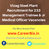 Vizag Steel Plant Recruitment for 233 Management Trainee & Jr Medical Officer Vacancies