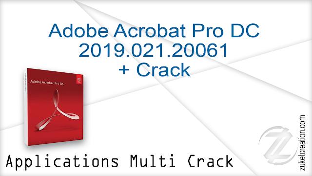 Adobe Acrobat Pro DC 2019.021.20061 + Crack