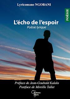 L'écho de l'espoir, un livre de Lyricomane NGOBANI, bientôt à Kinshasa