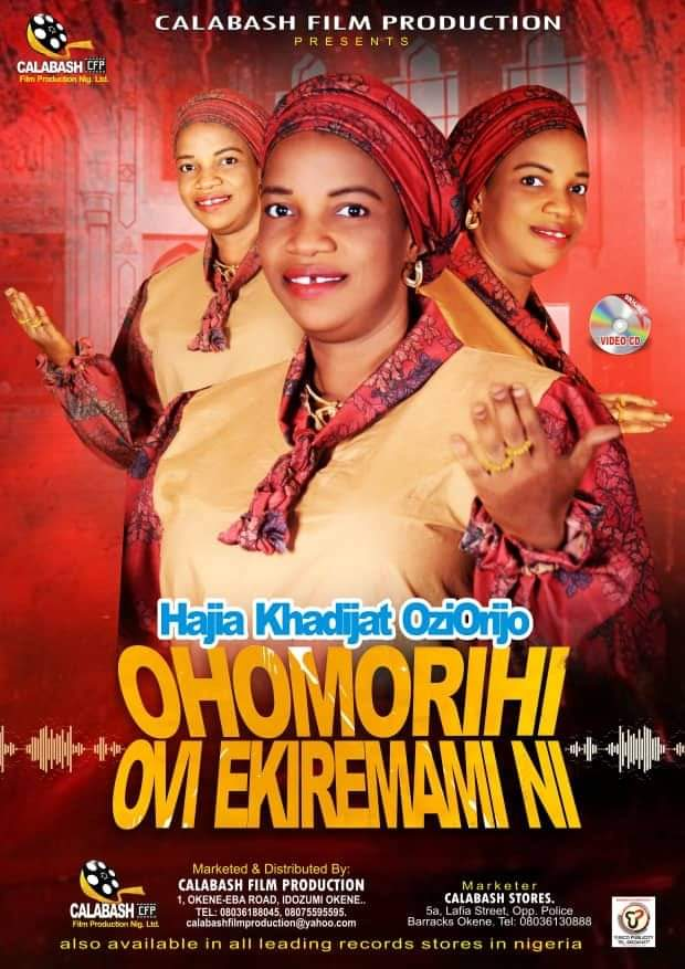 The long awaited 2021 musical video album Queen Hajia Khadijat  Ozi Orijo Obanyi is Coming out soon