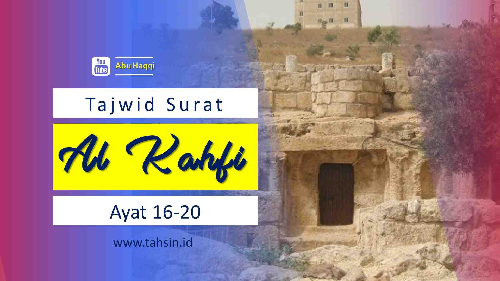 Tajwid surat Al Kahfi ayat 16-20