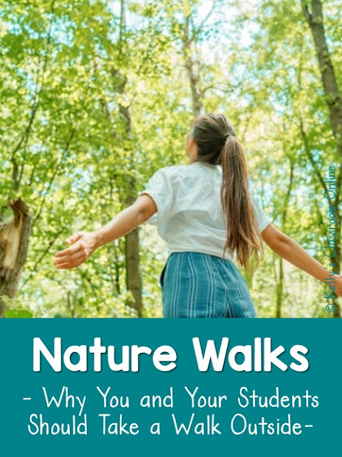Reasons why teachers and students should go outside for nature walks.  Physical activity, observation skills, communing with nature, and more.