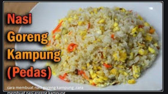 cara membuat nasi goreng kampung