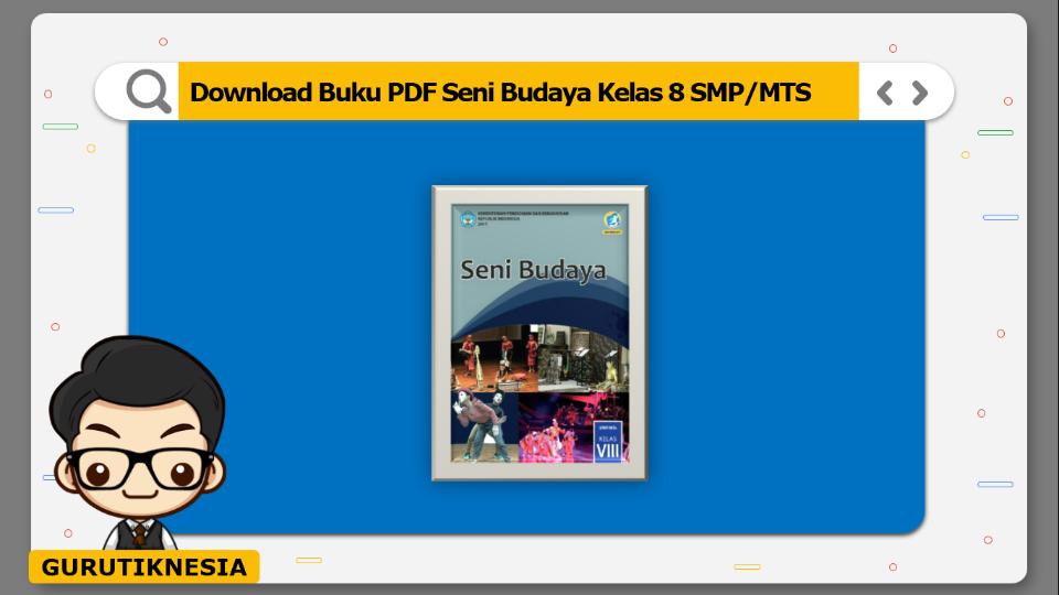 download  buku pdf seni budaya kelas 8 smp/mts