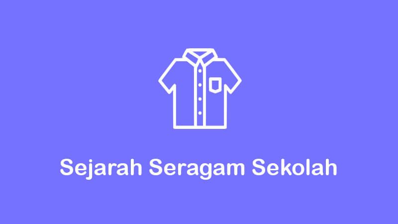 Sekolah di Indoenesia sudah ada sejak zaman penjajah Belanda Sejarah Seragam Sekolah Di Indonesia