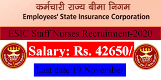 ESIC Hospital Staff Nurses Recruitment- Nov 2020