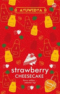 http://journeyofmyheels.blogspot.co.id/2016/04/buku-baru-strawberry-cheesecake.html