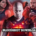 bloodshot full movie download in hindi