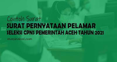 Surat Pernyataan Pelamar Seleksi CPNS Pemerintah Aceh Tahun 2021