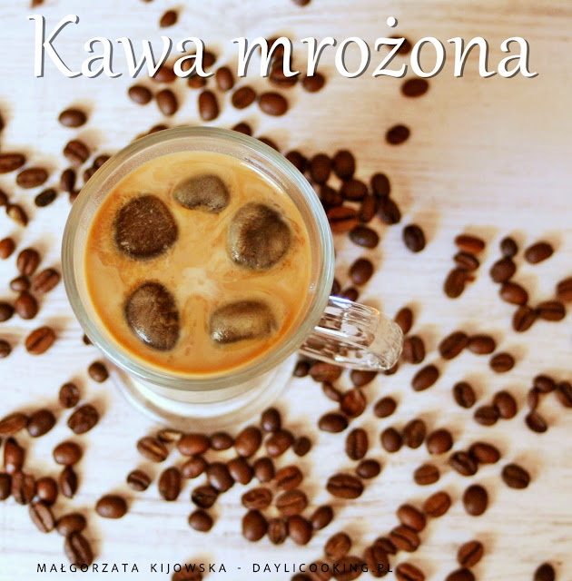 jak zrobić szybko mrożoną kawę, kostki lodu z kawy, przepis na mrożoną kawę, daylicooking