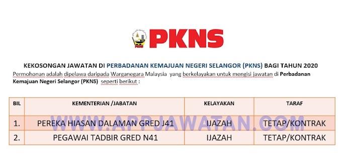 Jawatan Kosong Terkini di Perbadanan Kemajuan Negeri Selangor (PKNS)