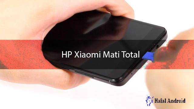 √ 9+ Cara Mengatasi HP Xiaomi Mati Total Jadi Normal!