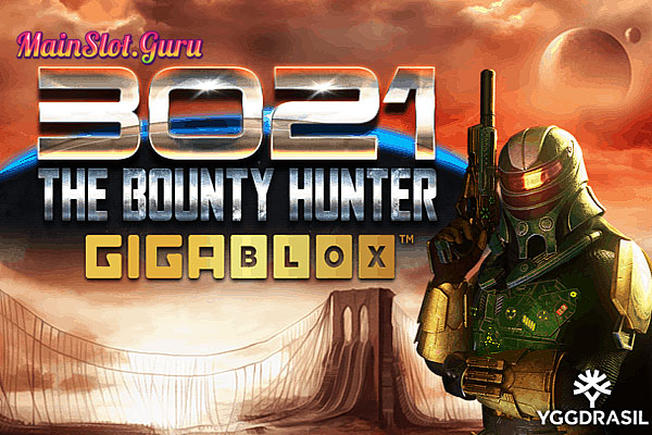 Main Gratis Slot Demo 3021 The Bounty Hunter Gigablox Yggdrasil