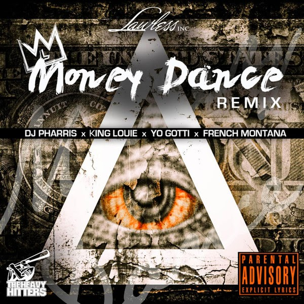 DJ Pharris - Money Dance (Remix) [feat. King Louie, Yo Gotti & French Montana] - Single Cover