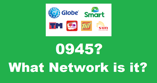 0945 What Network is it? Globe or Smart?