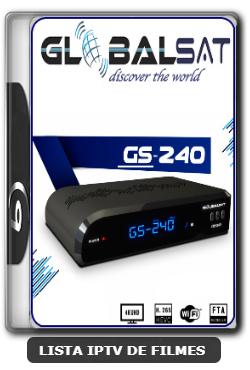 Globalsat GS240 Nova Atualização Melhorias no sistema IKS Melhorias no SKS 61w, 63w, 67w e 75w V2.66 - 19-06-2020