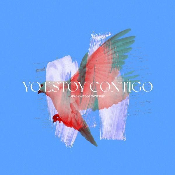 Apasionados Worship – Yo Estoy Contigo (Single) 2021 (Exclusivo WC)