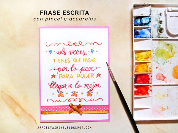 Tarjeta frase escrita con pincel y acuarelas