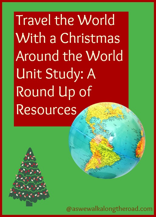 Christmas Around the World unit study for homeschool