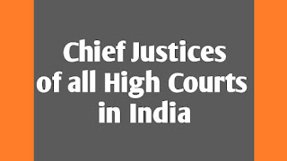 Chief Justices of all High courts in India