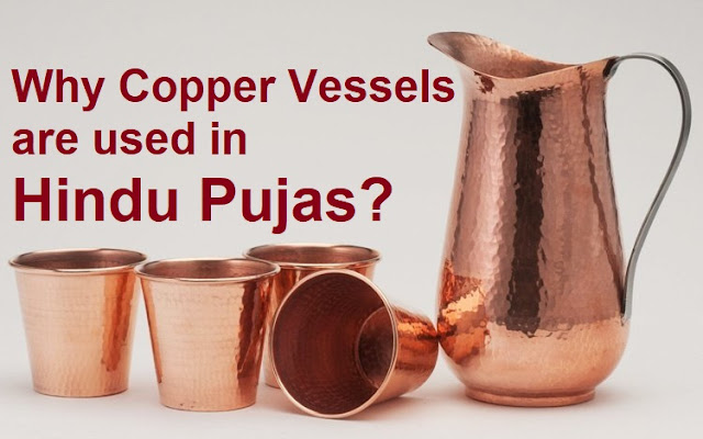 Why Copper Vessels are used in Hindu Pujas?