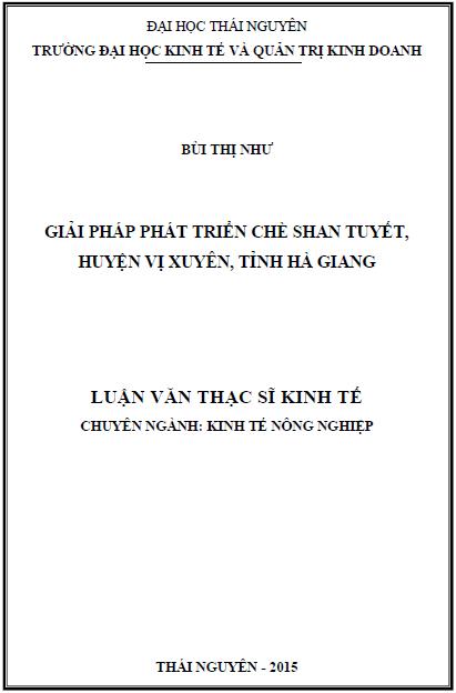 Giải pháp phát triển chè shan tuyết huyện Vị Xuyên tỉnh Hà Giang