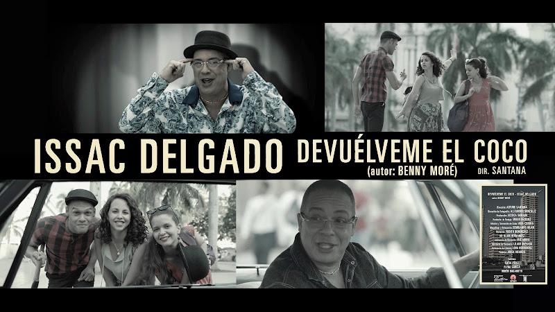 Issac Delgado - ¨Devuélveme el coco¨ (Benny Moré) - Videoclip - Director: Arturo Santana. Portal Del Vídeo Clip Cubano. Música popular cubana. CUBA.