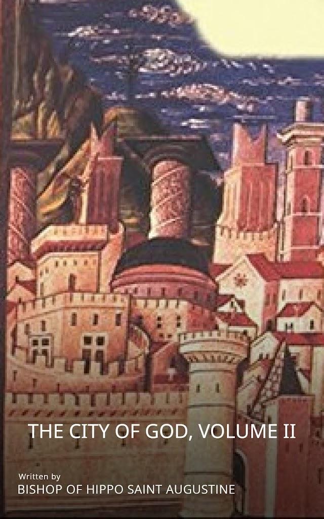 The City of God, Volume II