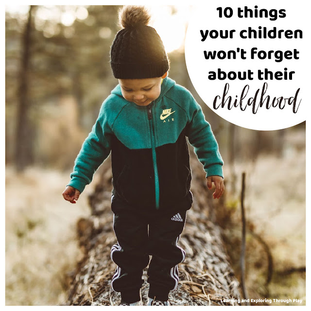 10 things kids wont forget