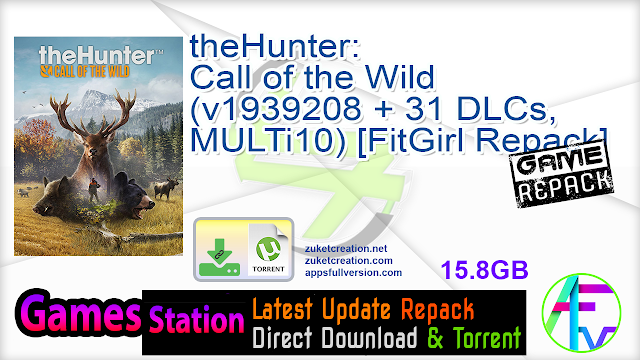 theHunter Call of the Wild (v1939208 + 31 DLCs, MULTi10) [FitGirl Repack]